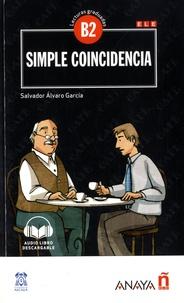Salvador Alvaro Garcia - Simple coincidencia - Lecturas graduadas B2.