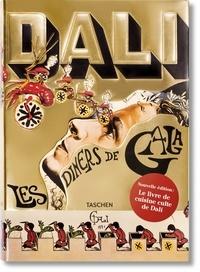 Salvador Dali - Les dîners de Gala.