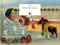 Salvador Dali - Lettres à Picasso (1927-1970).