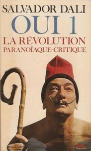 Salvador Dali - Oui Tome 1 : La Révolution paranoïaque - Critique.