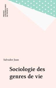 Salvador Juan - Sociologie des genres de vie - Morphologie culturelle et dynamique des positions sociales.
