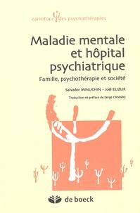 Maladie mentale et hôpital psychiatrique - Famille, psychothérapie et société.pdf