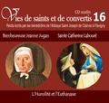 Rassemblement à son image - Bienheureuse Jeanne Jugan et Sainte Catherine Labouré - L'humilité et l'euthanasie. 1 CD audio