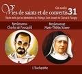 Rassemblement à son image - Bienheureux Charles de Foucauld et Bienheureuse Marie Thérèse Scherer - L'eucharistie. 1 CD audio