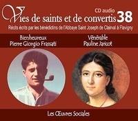 Rassemblement à son image - Bienheureux Pier Giorgio Frassati et vénérable Pauline Jaricot - Les oeuvres sociales. 1 CD audio