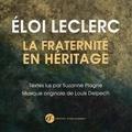 Eloi Leclerc - Cd Eloi Leclerc - La fraternité en héritage.