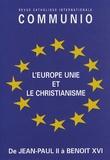 Collectif d'auteurs - Communio N° 179 : L'Europe unie et le christianisme.