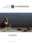 Paul Colrat - Communio N° 257-258, mai-août : La paix.