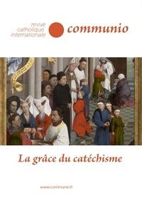 Matthieu Rougé - Communio N° 262-263, mars-jui : La grâce du catéchisme.