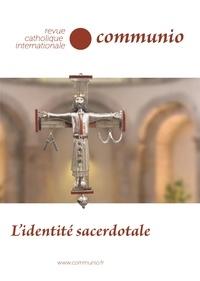 Jean-Robert Armogathe - Communio N° 267, janvier-févr : L'identité sacerdotale.