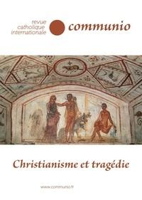 Anne-Claire Lozier et Paul-Victor Desarbres - Communio N° 271, septembre -  : Christianisme et tragédie.