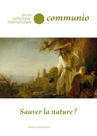 Paul Colrat - Communio N° 272, novembre - d : Sauver la nature ?.