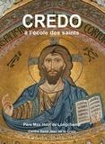 Max Huot de Longchamp - Credo à l'école des saints. 3 CD audio