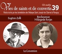 Rassemblement à son image - Eugenio Zolli et bienheureuse Hildegarde Burjan - La conversion. 1 CD audio