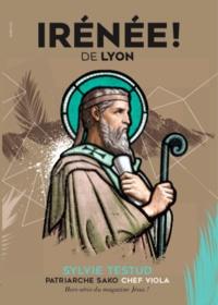 Clothilde Brossollet - Jésus ! Hors-série : Irénée de Lyon.