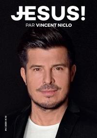 Vincent Niclo - Jésus ! N° 4, novembre 2020 : Jésus chez les musiciens.
