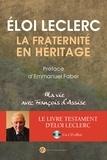 Eloi Leclerc - La fraternité en héritage - Ma vie avec François d'Assise. 1 CD audio