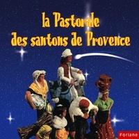 Olympe Audouard - La pastorale des santons de Provence.