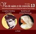 Rassemblement à son image - Le Capitaine Darreberg et la Salette et Benoîte Rencurel et Notre Dame du Laus - Le péché. 1 CD audio
