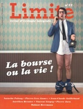 Paul Piccarreta - Limite N° 12, octobre 2018 : La bourse ou la vie !.