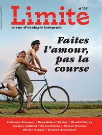 Paul Piccarreta - Limite N° 14, Avril 2019 : Faites l'amour, pas la course.