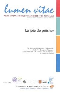 Henri Derroitte - Lumen Vitae N° 2/2014, avril-mai : La joie de prêcher.