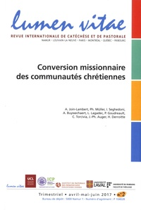 Henri Derroitte et Arnaud Join-Lambert - Lumen Vitae N° 2, avril-mai-juin : Conversion missionnaire des communautés chrétiennes.