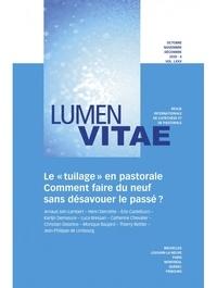 """Lumen Vitae - Lumen Vitae N° 4/2021 : Le """"tuilage"""" en pastorale - Comment faire du neuf sans désavouer le passé ?."""