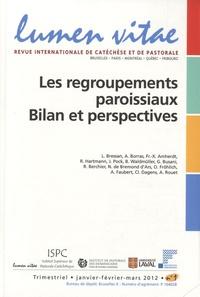 Henri Derroitte - Lumen Vitae Volume 67 N° 1, Janv : Les regroupements paroissiaux : bilan et perspectives.