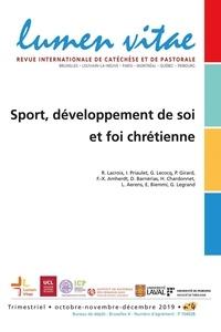 Roland Lacroix - Lumen Vitae Volume 74 N° 4, déce : Sport, développement de soi et foi chrétienne.