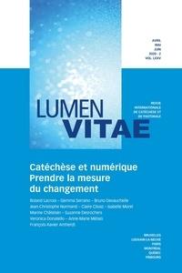 Roland Lacroix - Lumen Vitae Volume 75 N° 2, avri : Catéchèse et numérique - Prendre la mesure du changement.