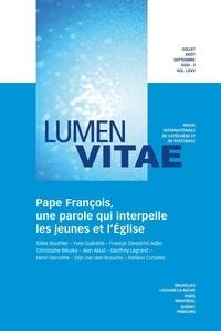 Henri Derroitte - Lumen Vitae Volume 75 N°3 juille : Pape François, une parole qui interpelle les jeunes et l'Eglise.