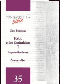 Guy Bonneau - Paul et les Corinthiens - Tome 1, La première lettre.