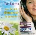 Yves Boulvin - Pour bien démarrer la journée ! - CD audio.