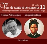 Rassemblement à son image - Professeur Jérôme Lejeune et Sainte Joséphine Bakhita - La conscience. 1 CD audio