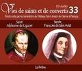 Rassemblement à son image - Saint Alphonse de Liguori et Sainte Françoise de Sales Aviat - La prière. 1 CD audio