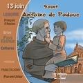 Marc Geoffroy - Saint Antoine de Padoue. 1 CD audio
