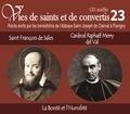 Rassemblement à son image - Saint François de Sales et Cardinal Raphaël Merry del Val - La Bonté et l'humilité. 1 CD audio
