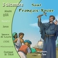 Marc Geoffroy - Saint François-Xavier. 1 CD audio
