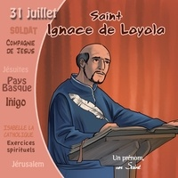 Marc Geoffroy - Saint Ignace de Loyola. 1 CD audio
