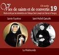 Rassemblement à son image - Sainte Faustine et Saint Michel Garicoïts - La miséricorde. 1 CD audio