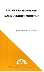 Salvatore Ciriacono - Eau et développement dans l'Europe moderne.