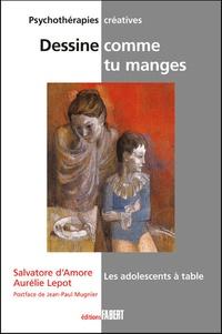 Salvatore D'Amore et Aurélie Lepot - Dessine comme tu manges - Les adolescents à table.