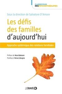 Salvatore D'Amore - Les défis des familles d'aujourd'hui - Approche systémique des relations familiales.
