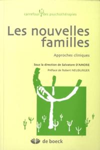 Salvatore D'Amore - Les nouvelles familles - Approches cliniques.