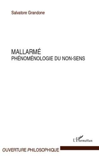 Salvatore Grandone - Mallarmé - Phénoménologie du non-sens.