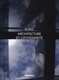 Salvatore Lombardo - Architecture et citoyenneté - Six cas concrets pour décrire une éthique de promotion.