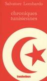 Salvatore Lombardo - Chroniques tunisiennes - Les vingt ans du Printemps.