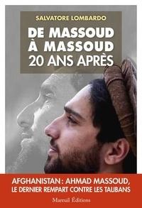 Salvatore Lombardo - De Massoud à Massoud - 20 ans après.