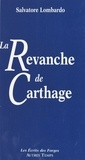 Salvatore Lombardo - La revanche de Carthage.